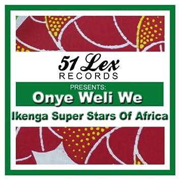 51 Lex Presents Onye Weli We