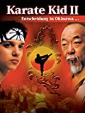 Karate Kid II - Entscheidung in Okinawa