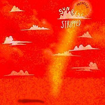 SUNRISE (Stripped)
