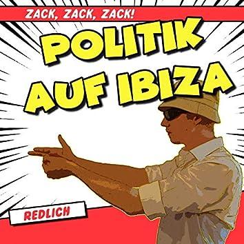 Politik auf Ibiza (Zack, Zack, Zack)