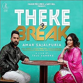 Theke Te Break
