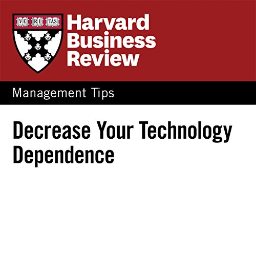 Decrease Your Technology Dependence audiobook cover art
