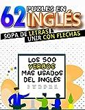 62 Puzles de Verbos en Inglés de Sopa de Letras y Unir con Flechas: Aprende los 500 Verbos Más Usados Del Inglés | Para Niños y Adultos (Diviértete y Aprende con FunnyJoy)
