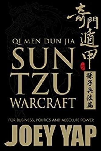 Qi Men Dun Jia Sun Tzu Warcraft: For Business, Politics & Absolute...