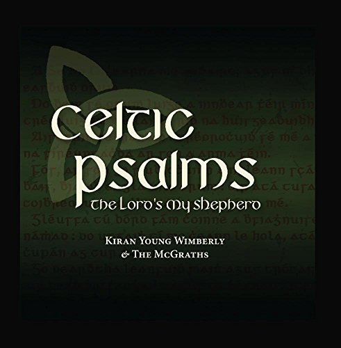 Celtic Psalms: The Lord's My Shepherd
