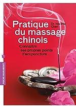 Pratique du massage chinois - Connaître ses propres points d'acupuncture de Dr. Chen You-Wa