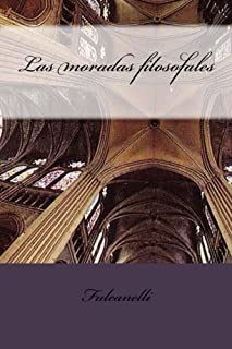 Las moradas filosofales (Esoterismo) (Volume 6) (Spanish Edition)