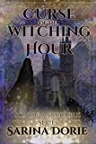 Curse of the Witching Hour: Lucifer Thatch's Education of Witchery (Son of a Succubus Series Book 2)