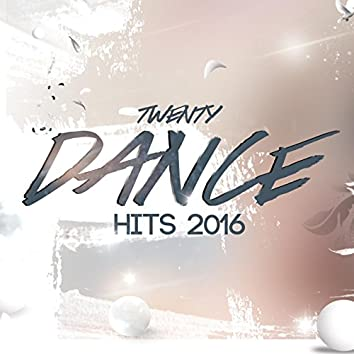 20 Dance Hits 2016 (Top 20 EDM Club Tracks Of Winter 2016 Best Of Meltrance ProgHouse Electro Trance Music Party & Rave Songs )