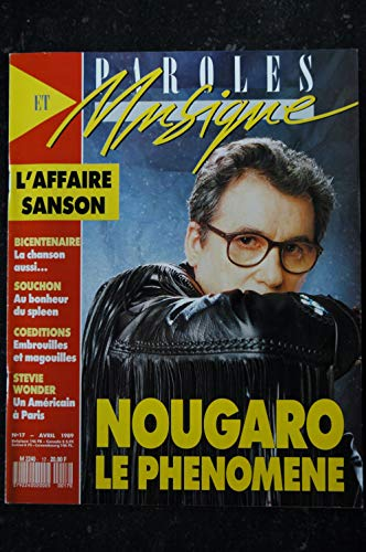 Paroles & Musique n° 17 * 1989 04 * NOUGARO VERONIQUE SANSON SOUCHON STEVIE WONDER Noir Désir Diane TELL Voulzy