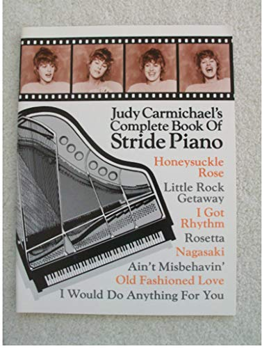 Judy Carmichael's Complete Book of Stride Piano (English Edition)