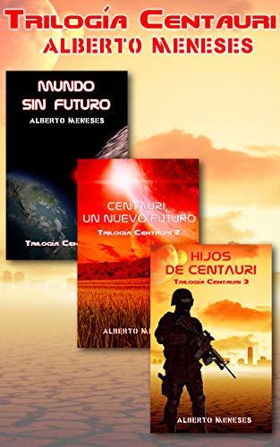 Pack TRILOGÍA CENTAURI eBook: Meneses, Alberto: Amazon.es: Tienda ...