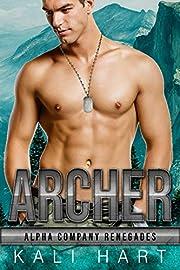 Archer (Alpha Company Renegades Book 10)