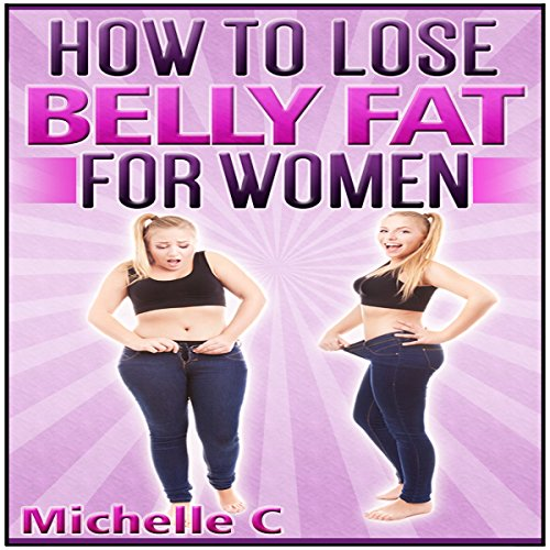 How to Lose Belly Fat for Women audiobook cover art