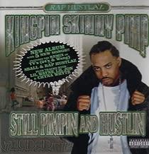 Still Pimpin & Hustlin