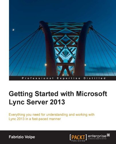 Getting Started with Microsoft Lync Server 2013 (English Edition)
