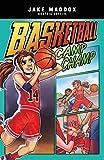 Basketball Camp Champ (Jake Maddox Graphic Novels)