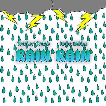 Rain Rain (feat. Indie Indigo)