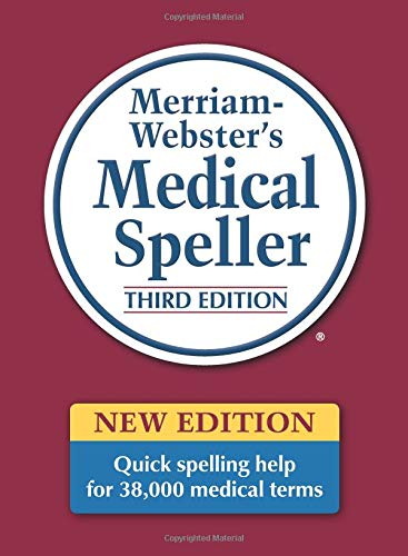 Merriam Webster's Medical Speller: A Quick Guide to Spelling Medical Terms (Dictionary)