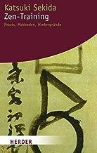 Zen-Training: Praxis, Methoden, Hintergründe (German Edition)
