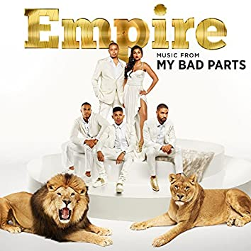 Empire: Music From 'My Bad Parts'