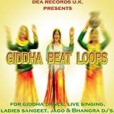 Giddha Beat Loops For Giddha Dance,Live Singing, Jago & Bhangra Dj Mixing
