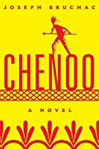 Chenoo: A Novel (American Indian Literature and Critical Studies Series Book 68)