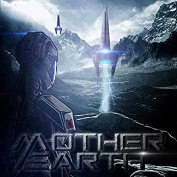 Mother Earth (Music for Movie)