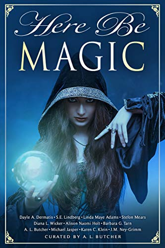 Here Be Magic (Myth, Monsters and Mayhem Book 9) (English Edition)