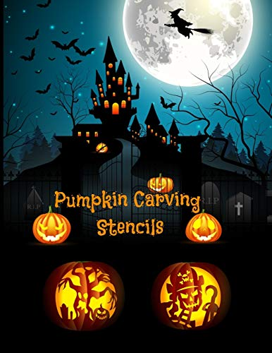 Pumpkin Carving Stencils: Halloween Patterns   Templates for Carving Funny and Spooky Faces   For All Ages and Skills   For kids and adults   Easy to Difficult Halloween Crafts   55 Unique Fun Designs
