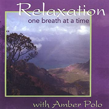 Relaxation One Breath At a Time
