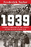 Image of 1939: A People's History of the Coming of the Second World War