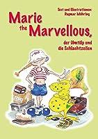 Marie the Marvellous: Der Uelmtuelp und die Schlachtzeilen