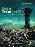 Pelgrane Press GT32 Trail Of Counthulhu - Dulce Et Decorum Est by Adam Gauntlett (2014-01-01)