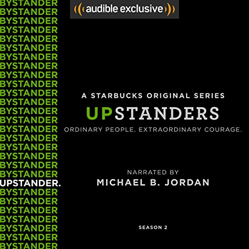 Upstanders: Season 2 (FREE)                   Written by:                                                                                                                                 Howard Schultz,                                                                                        Rajiv Chandrasekaran                               Narrated by:                                                                                                                                 Michael B. Jordan                      Length: 2 hrs and 45 mins     7 ratings     Overall 4.7