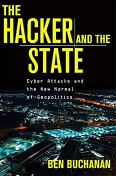 The Hacker and the State  Cyber Attacks and the New Normal of Geopolitics