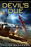 Devil's Due (Destroyermen Book 12)