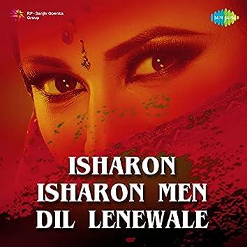 Isharon Isharon Men Dil Lenewale - Single