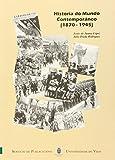 Historia do Mundo Contemporáneo (1870-1945) (Manuais da Universidade de Vigo)