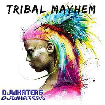 Tribal Mayhem