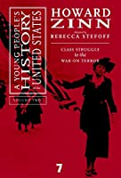 A Young People's History of the United States, Volume 2: Class Struggle to the War on Terror (For Young People)