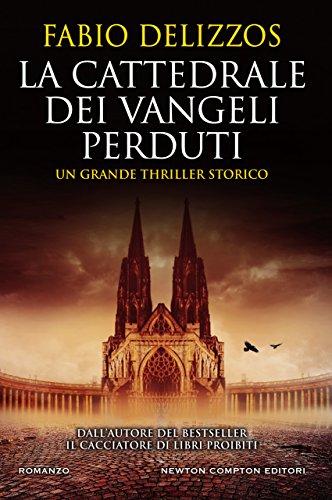 La cattedrale dei vangeli perduti