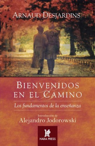 Bienvenidos en el camino espiritual/ Welcome in the Spiritual Path: Los fundamentos de la ensenanza/ The Fundamentals of Education;Espiritualidad de hoy (Spanish Edition)