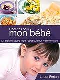 Recettes pour mon bébé (La cuisine avec mon Thermomix t. 4)