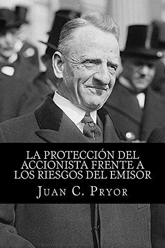 La Protección del Accionista frente a los Riesgos del Emisor: Análisis crítico de la regulación colombiana (Spanish Edition)