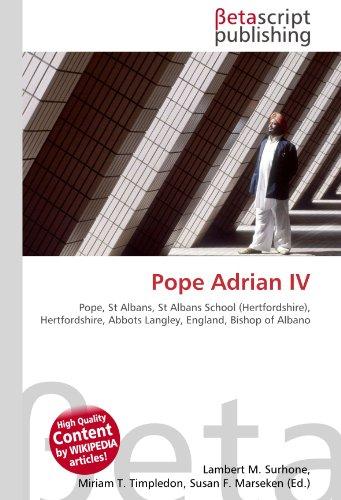 Pope Adrian IV: Pope, St Albans, St Albans School (Hertfordshire), Hertfordshire, Abbots...