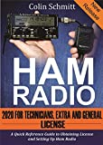 HAM RADIO 2020 For Technicians, Extras and General License : A Quick Reference to Obtaining License and Setting up Ham Radio