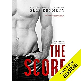 The Score                   Written by:                                                                                                                                 Elle Kennedy                               Narrated by:                                                                                                                                 Savannah Peachwood,                                                                                        Andrew Eiden                      Length: 11 hrs and 41 mins     5 ratings     Overall 5.0
