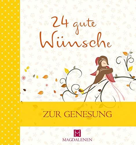 24 gute Wünsche: Zur Genesung