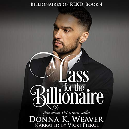 A Lass for the Billionaire audiobook cover art